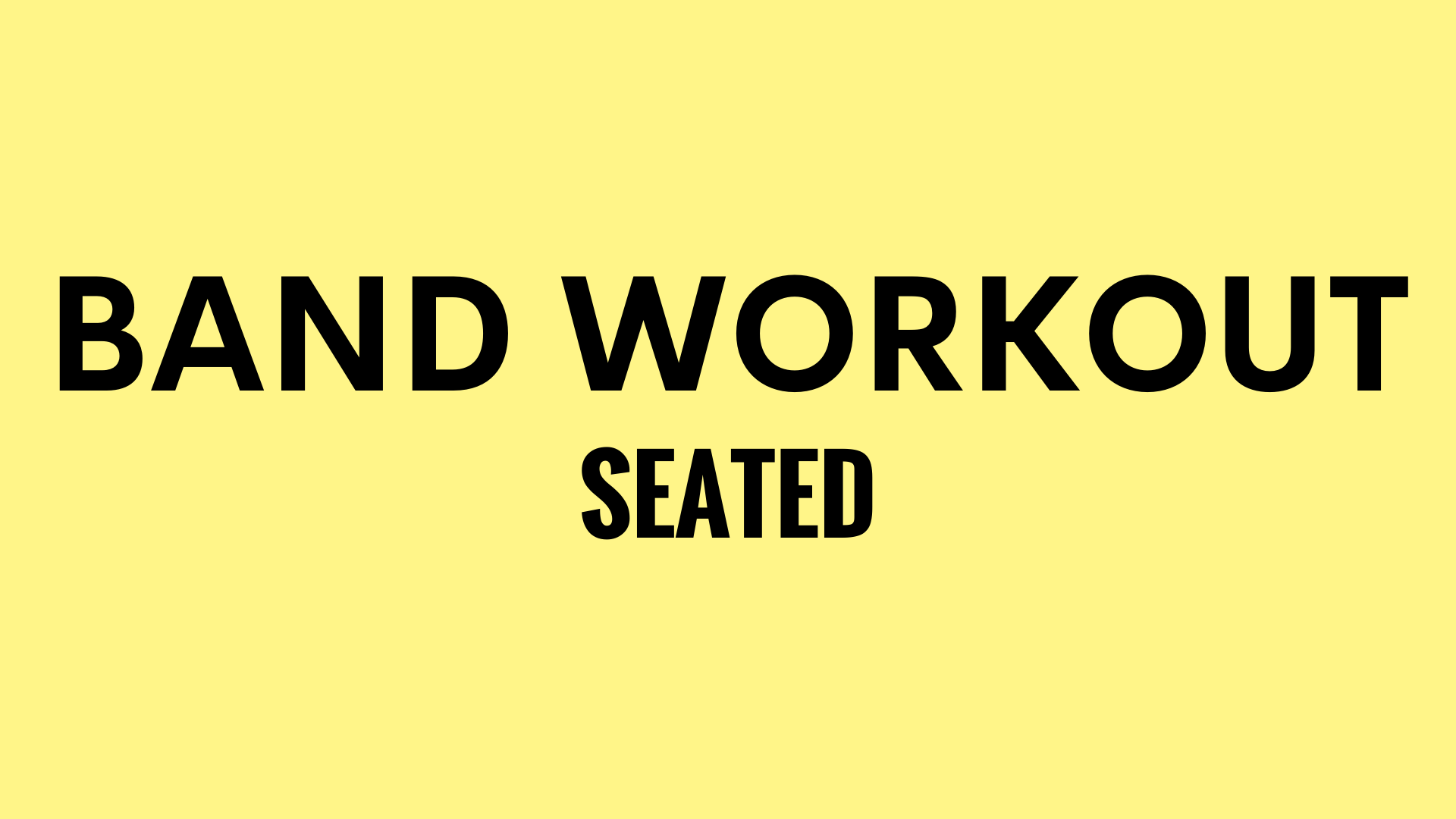 seated band workout